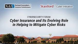 2017 NAIC & Stanford Cyber Initiative Host Educational Forum