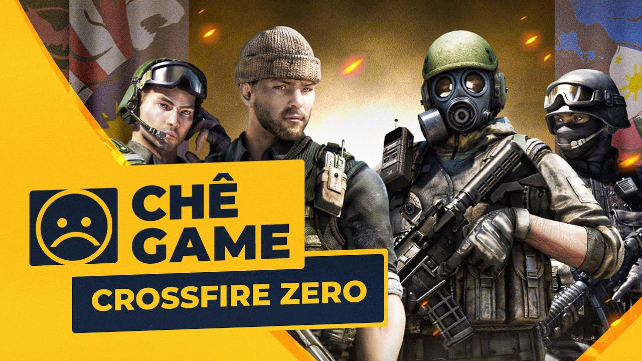 CROSSFIRE ZERO | Chê Game