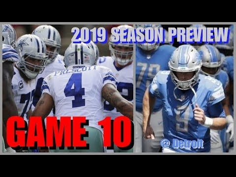 2019 COWBOYS SEASON PREVIEW: GAME 10-Dallas (8-1) @ Detroit *SIMULATION SPECIAL* Dak's 35+Yd Passes!