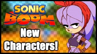Sonic Boom - New Characters!