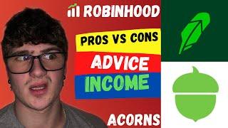 Robinhood Vs Acorns (PROS AΝD CONS)
