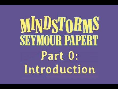 Mindstorms by Seymour Papert - Rachel's Reactions