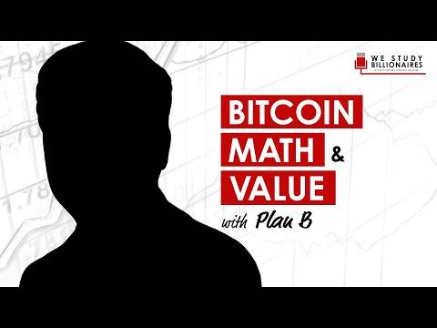 260 TIP. Bitcoin Math & Value With Plan B