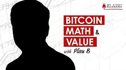 260 TIP. Bitcoin Math & Value with Plan B