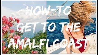 How-to Get To The Amalfi Coast!  Via Trains & Transit