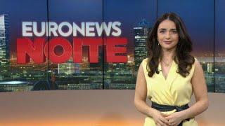 Euronews Noite   As notícias do Mundo de 24 de junho de 2019