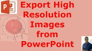 How to Export High Resolution Images (300 DPI) from PowerPoint | Drawing/Graphing-07