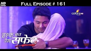 Ishq Ka Rang Safed - 11th February 2016 - इश्क का रंग सफ़ेद - Full Episode (HD)