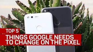 Top 5 Things Google Needs to Change About the Pixel (CNET Top 5)