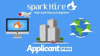 Spark Hire and ApplicantPro Video Interviewing Integration