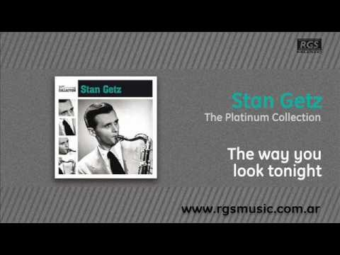 Stan Getz - The way you look tonight