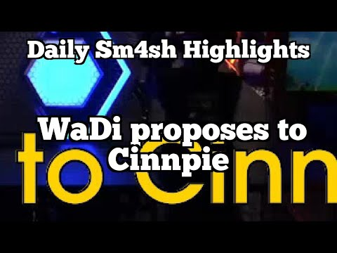 Daily Sm4sh Highlights: WaDi proposes to Cinnpie