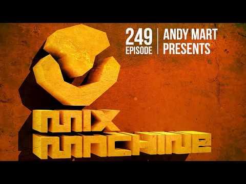 Andy Mart - Mix Machine 249 (17 Dec 2015)