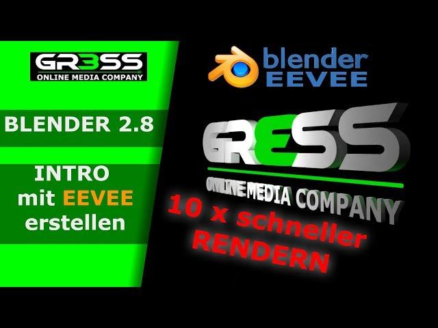 Blender 2.80 EEVEE INTRO erstellen - 10 x schneller als 2.79 Cycles
