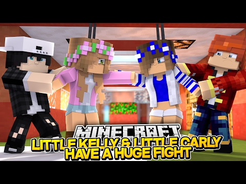 LITTLE KELLY & CARLY HAVE THE BIGGEST FIGHT EVER! Minecraft Royal Family (Custom Roleplay)