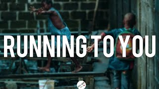 CHIKE & SIMI - RUNNING (TO YOU) (LYRICS)