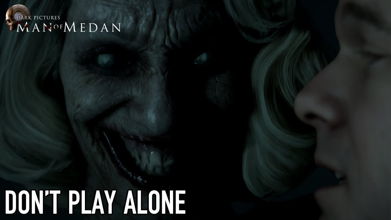 Man of Medan - PS4/Xbox1/PC - Don't Play Alone