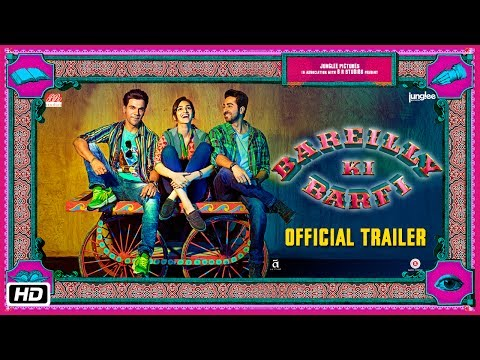 Bareilly Ki Barfi Official Trailer