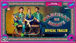 'Bareilly Ki Barfi' Official Trailer | Kriti Sanon | Ayushmann Khurrana | Rajkummar Rao