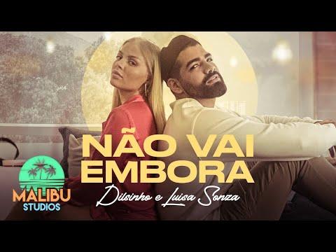 Dilsinho & Luísa Sonza – Não Vai Embora (Letra)