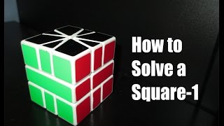How to Solve a Square-1