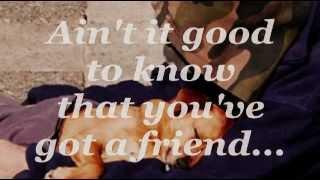 YOU'VE GOT A FRIEND (Lyrics) - The Brand New Heavies