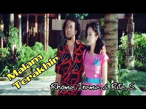 Malam Terakhir - Rhoma Irama & Rita Sugiarto