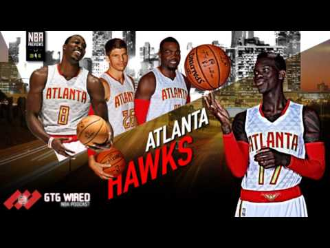 Atlanta Hawks NBA Previews 16/17 | Go-to-Guys Wired #141
