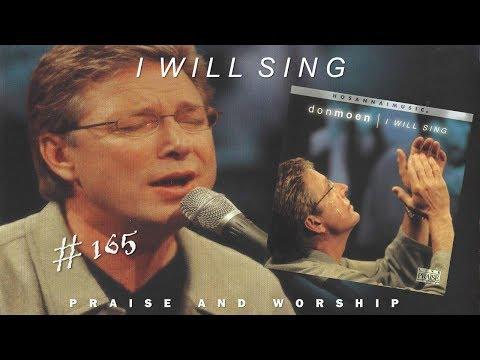 Don Moen- I Will Sing (Full) (2000)
