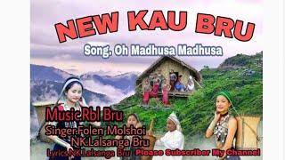 New Kau Bru