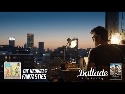 Die Heuwels Fantasties – Ballade vir 'n Enkeling (Amptelike Musiek Video)