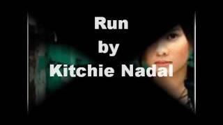 Kitchie Nadal- 'Run' with lyrics