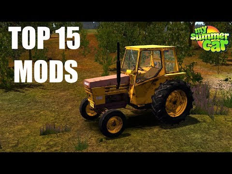 My Summer Car And 15 Mods I Always Use Top 15 Mods
