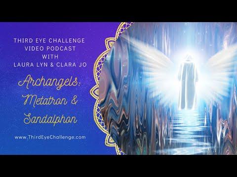 Episode 108– Archangels: Metatron & Sandalphon