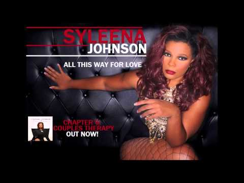 Syleena Johnson - All This Way For Love