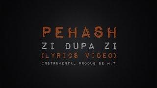 Pehash  - Zi dupa zi  (Lyrics video)