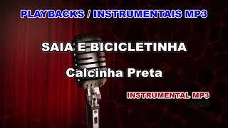 ♬ Playback / Instrumental Mp3 - SAIA E BICICLETINHA - Calcinha Preta
