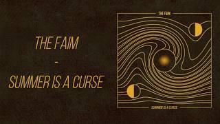 Summer Is A Curse - The Faim (Lyrics)