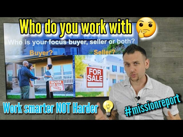 Work smarter NOT harder who do you work with buyers or sellers? - #Missionreport