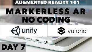Tag 7: Augmented Reality (AR) Tutorial: Marker-less AR mit Vuforia und Unity (KEIN CODING)