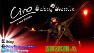 Ciro Y Los Persas - Mirenla (Fabry Remix)