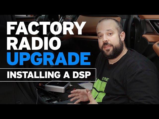 Factory Radio Upgrade with DSP Integration
