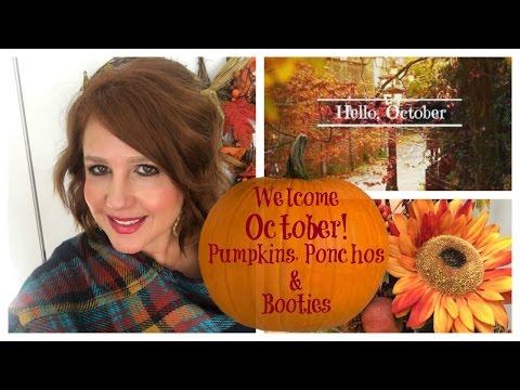 Welcome OCTOBER! Pumpkins, Ponchos & Booties   Karen's Vlog