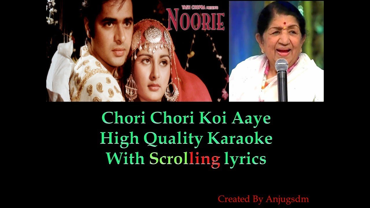 Chori Chori Koi Aaye || Noorie 1979 || karaoke with scrolling lyrics (High Quality)