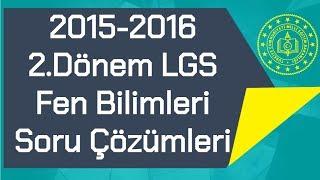 LGS 2015-2016 / 2.Dönem TEOG / Soru Çözümleri
