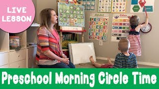 Our Preschool Morning Circle Time   Sample Lesson