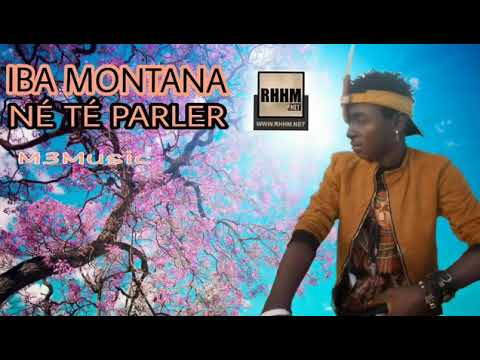 Iba Montana né té parler