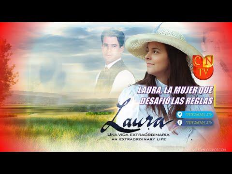 Laura, Una Vida Extraórdinaria