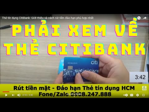Thẻ tín dụng CitiBank: Giới thiệu và cách rút tiền đáo hạn phù hợp nhất | Foci
