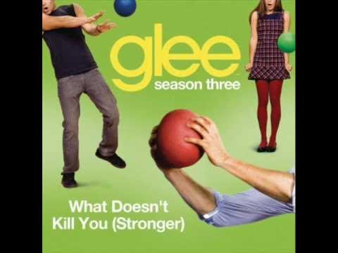 Glee - What Doesn't Kill You (Stronger) [Full HQ Studio] - Download